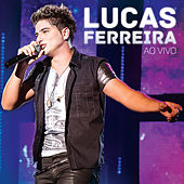 Lucas Ferreira (Ao Vivo) de Lucas Ferreira