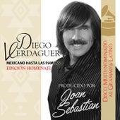Mexicano Hasta las Pampas Edicion Homenaje Joan Sebastian by Diego Verdaguer
