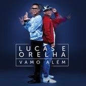 Vamo Além von Lucas e Orelha