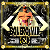 Bolero Mix 31 by Various Artists
