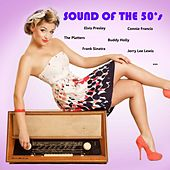 Sound of the 50's (Elvis Presley, The Platters, Connie Francis,  Buddy Holly, Frank Sinatra, Jerry Lee Lewis...) by Various Artists