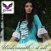 Underneath It All by Giselle