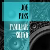 Familiar Sound van Joe Pass