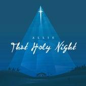 That Holy Night von Allie