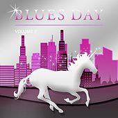 Blues Day, Vol. 2 by Various Artists