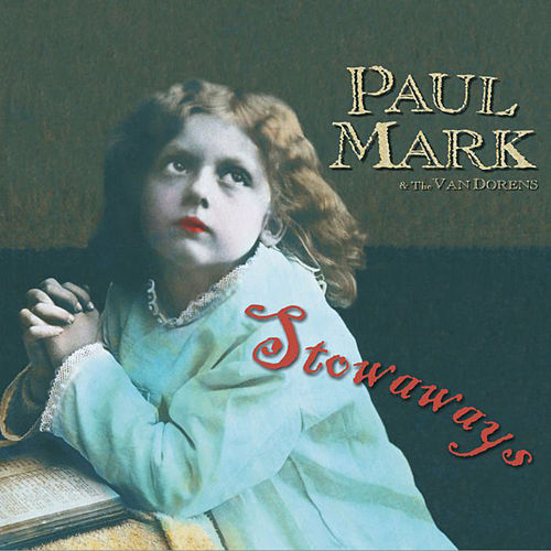 Stowaways by Paul Mark