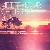 Afterhour Chillout 2015 - EP de Various Artists