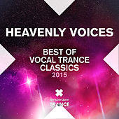 Heavenly Voices: Best of Vocal Trance Classics 2015 - EP by Various Artists