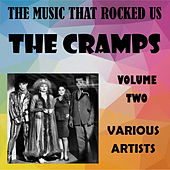The Music That Rocked Us - The Cramps - Vol. 2 by Various Artists