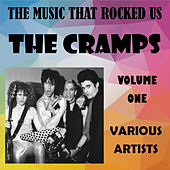 The Music That Rocked Us - The Cramps - Vol. 1 de Various Artists