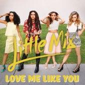 Love Me Like You de Little Mix