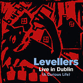 A Curious Life (Live In Dublin) de The Levellers