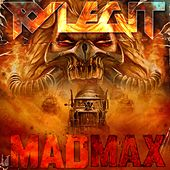 Mad Max by Ry Legit