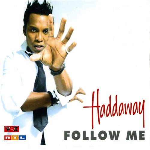 Follow Me de Haddaway
