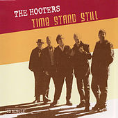 Time Stand Still by The Hooters