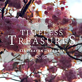 Timeless Treasures: All Heaven Declares by Elevation