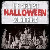 The Greatest Halloween Soundtrack von Various Artists