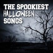 The Spookiest Halloween Songs von Various Artists