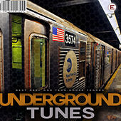 Underground Tunes by Various Artists