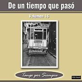 De un Tiempo Que Pasó, Vol. 16 by Various Artists