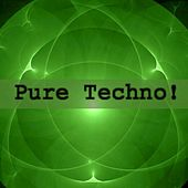 Pure Techno! by Various Artists