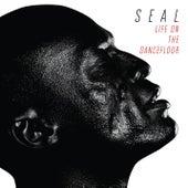 Life On The Dancefloor by Seal