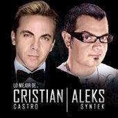 Lo Mejor De Cristian Castro Y Aleks Syntek de Cristian Castro