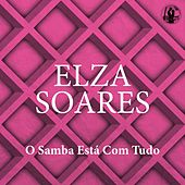 O Samba Está Com Tudo de Elza Soares