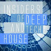 Insiders of Deep and Tech House by Various Artists
