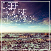Deep House Classics - Best Of Selection de Various Artists