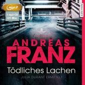Tödliches Lachen (Julia Durant ermittelt) von Andreas Franz