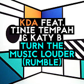 Turn The Music Louder (Rumble) [Radio Edit] by KDA