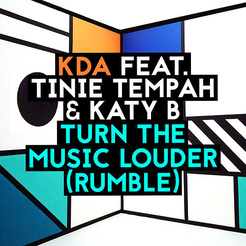 Turn The Music Louder (Rumble) [Radio Edit] de KDA