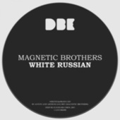 White Russian von Magnetic Brothers