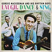 Laugh, Dance & Sing de Gordie MacKeeman