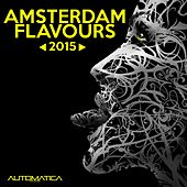 Amsterdam Flavours 2015 von Various Artists