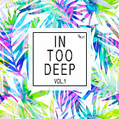 In Too Deep, Vol. 1 von Various Artists