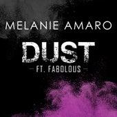 Dust (feat. Fabolous) by Melanie Amaro