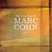 The Very Best Of Marc Cohn by Marc Cohn