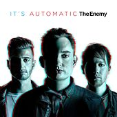 It's Automatic by The Enemy