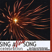 Sing a New Song: Celebration von Free Indeed