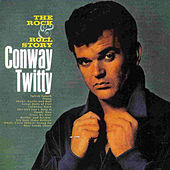 The Rock and Roll Story de Conway Twitty