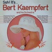Ssh! It's... Bert Kaempfert by Bert Kaempfert