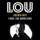 Golden Hits by Lou Donaldson