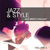 Jazz & Style, Vol. 2 (Jazz meets chillout) by Various Artists
