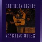 Vanishing Borders von Northern Lights