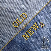 Old and New 2 by Various Artists