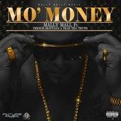 Mo' Money (feat. French Montana & Trae Tha Truth) - Single by Mally Mall