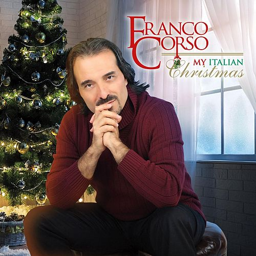 My Italian Christmas by Franco Corso