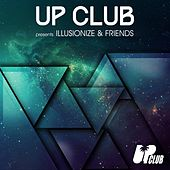 UP Club presents Illusionize & Friends de Various Artists